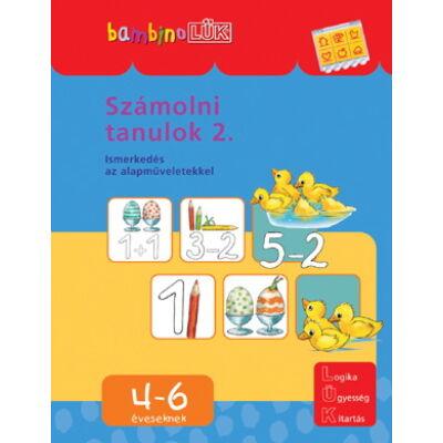 Bambino LÜK - Számolni tanulok 2.  Ismerkedés a műveletekkel 4-6 éveseknek