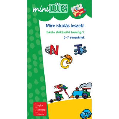 Mini LÜK - Mire iskolás leszek! 2.
