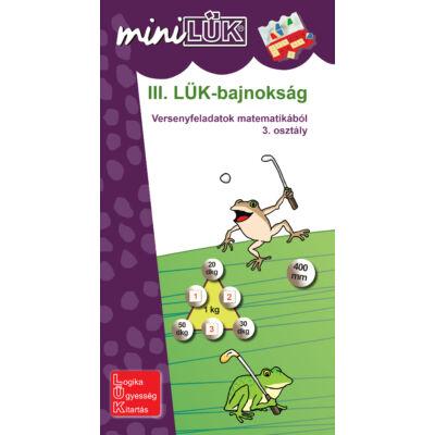 III. LÜK-bajnokság - Versenyfeladatok matematikából 3. osztály