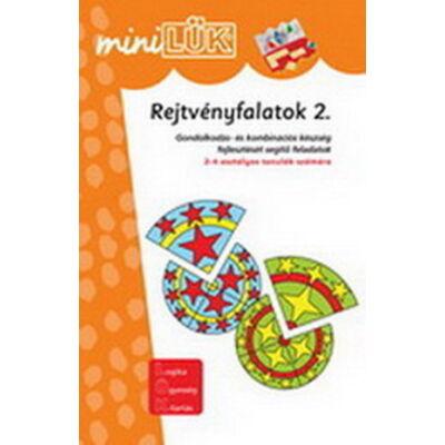 Mini LÜK - Rejtvényfalatok 2. : Gondolkodási- és kombinációs készség fejlesztését segítő feladatok